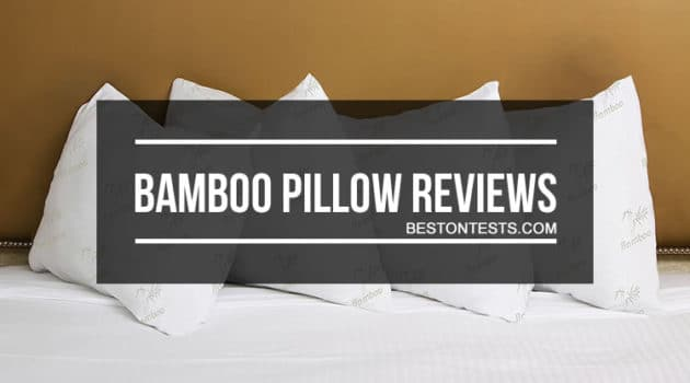 Bamboo Pillow Reviews 2018 – Best Pillow Guide Included