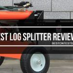 Best Log Splitter Reviews 2018 – Buyers Guide Included