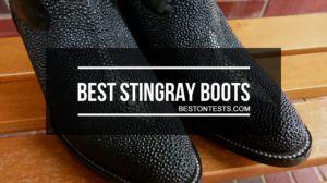 Best stingray boots