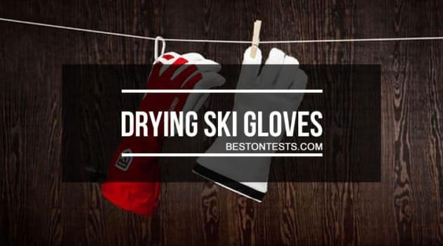 How to Dry Ski Gloves