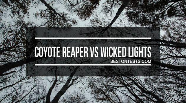 Coyote Reaper vs Wicked Lights