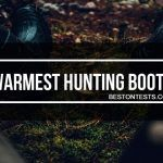 Warmest hunting boots in 2018 – Learn how to always keep your feet warm
