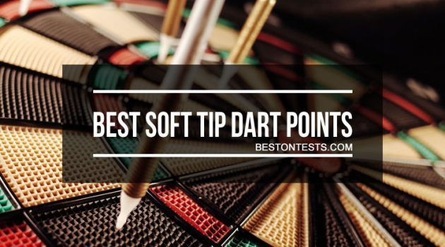 Best Soft Tip Dart Points to Up Your Game