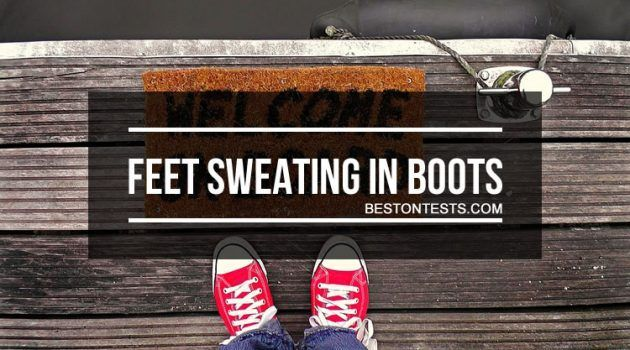 How to Stop Feet Sweating in Boots
