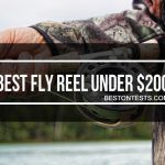 Best Fly Reel Under 200 Dollars: Saltwater And Freshwater Reel Reviews